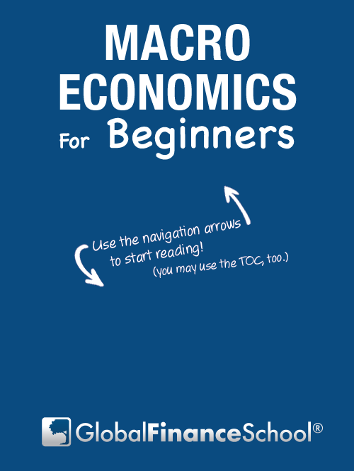 Use the navigation arrows to start reading Macro Economics for beginners!